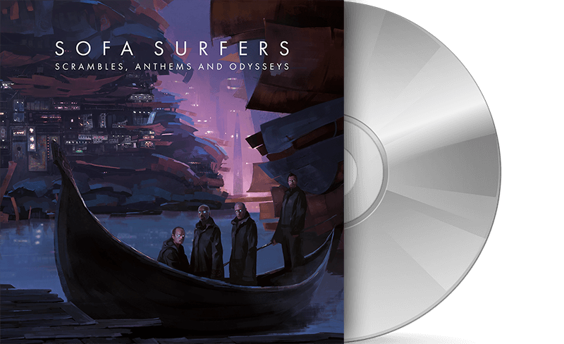Sofa Surfers - Scrambles, Anthems and Odysseys - CD + Digital