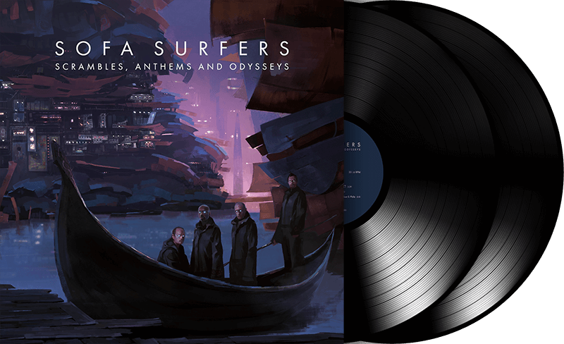 Sofa Surfers - Scrambles, Anthems and Odysseys - Double Vinyl + Digital